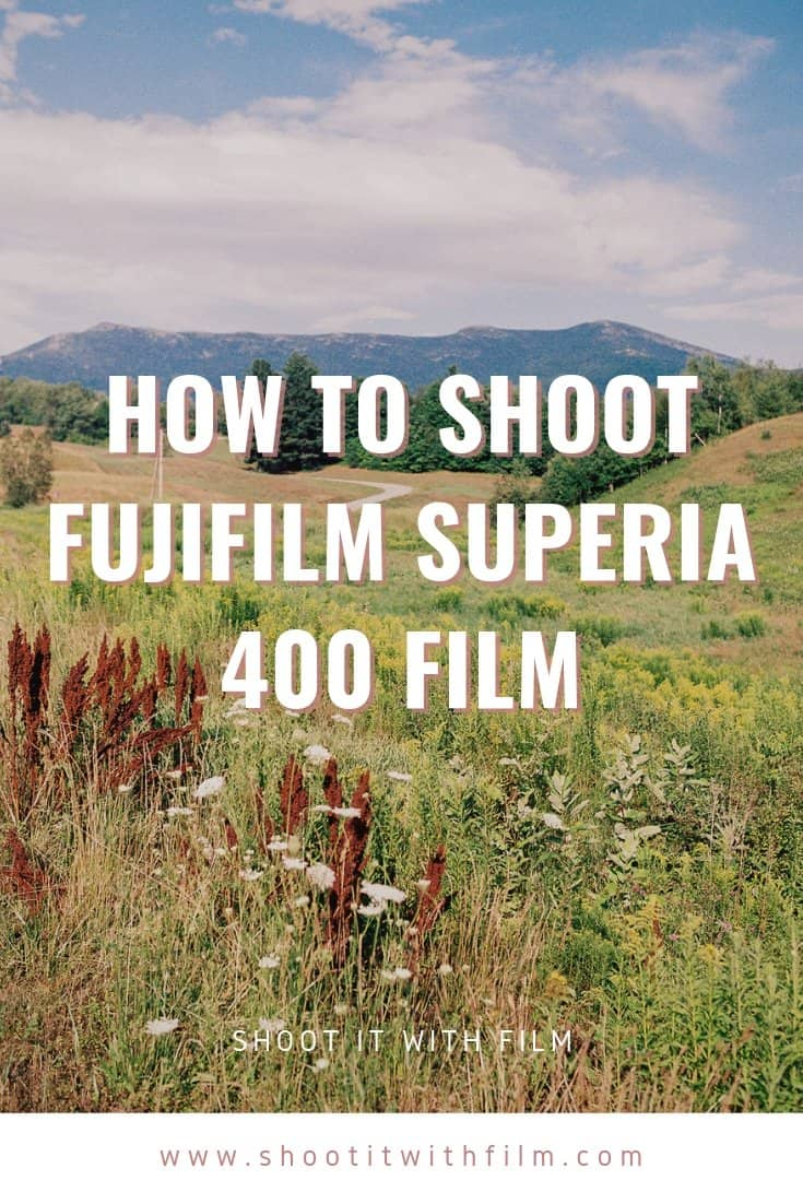 35mm Film Photography - How To Shoot Fujifilm Superia 400 by Jessica Bellinger on Shoot It With Film