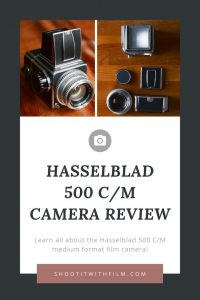 Hasselblad 500 CM Film Camera Review Medium Format Film Photography