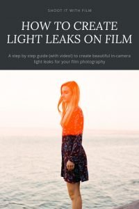 How to Shoot Light Leaks on Film by Amy Berge on Shoot It With Film