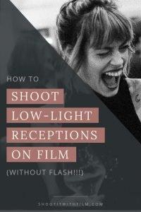 Shoot Low-Light Wedding Receptions on Film