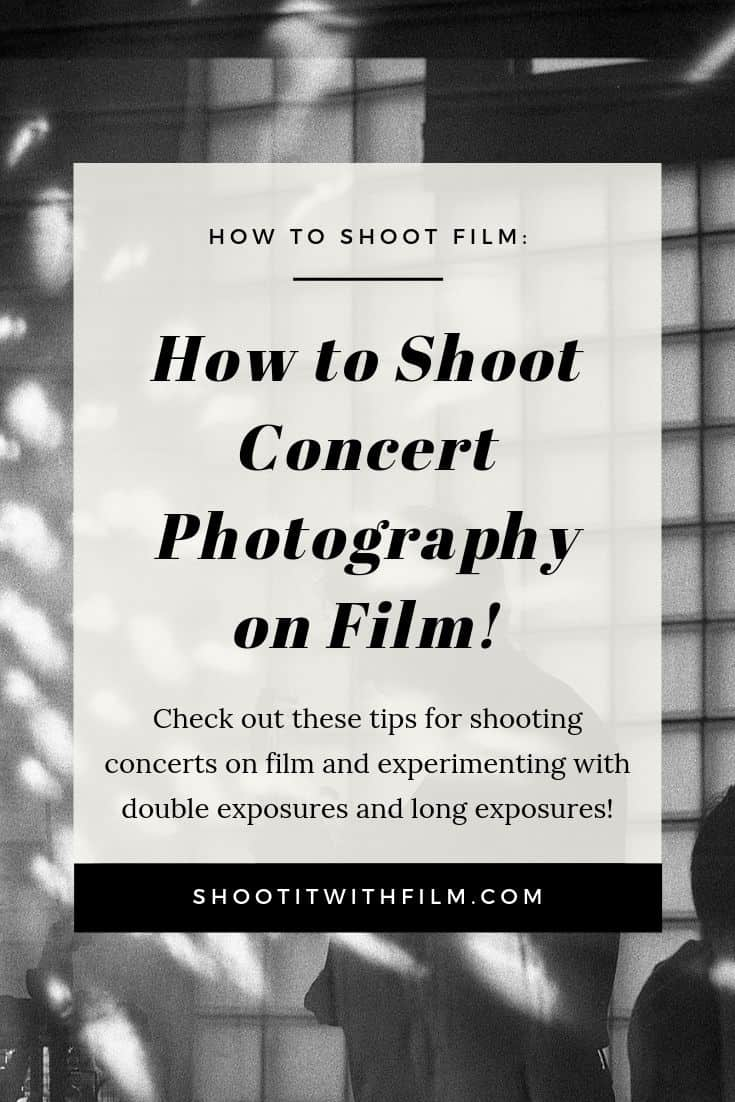 How to Shoot Concert Photography on Film on Shoot It With Film