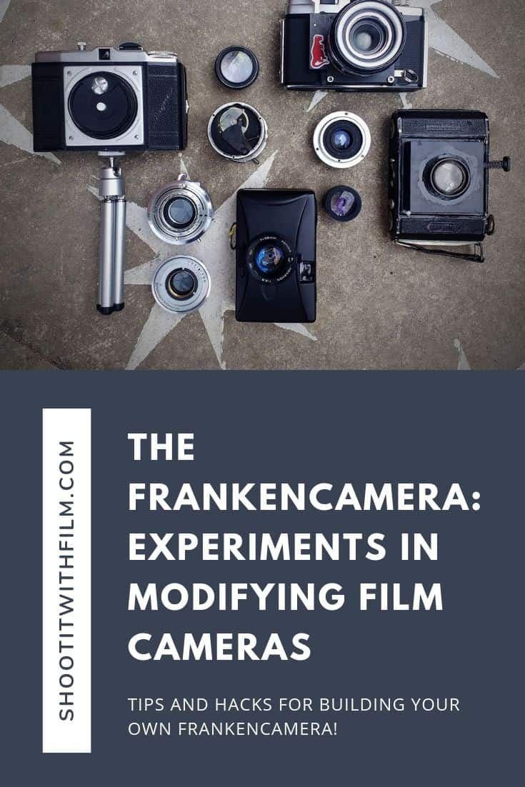 The Frankencamera: Experiments in Modifying Film Cameras on Shoot It With Film