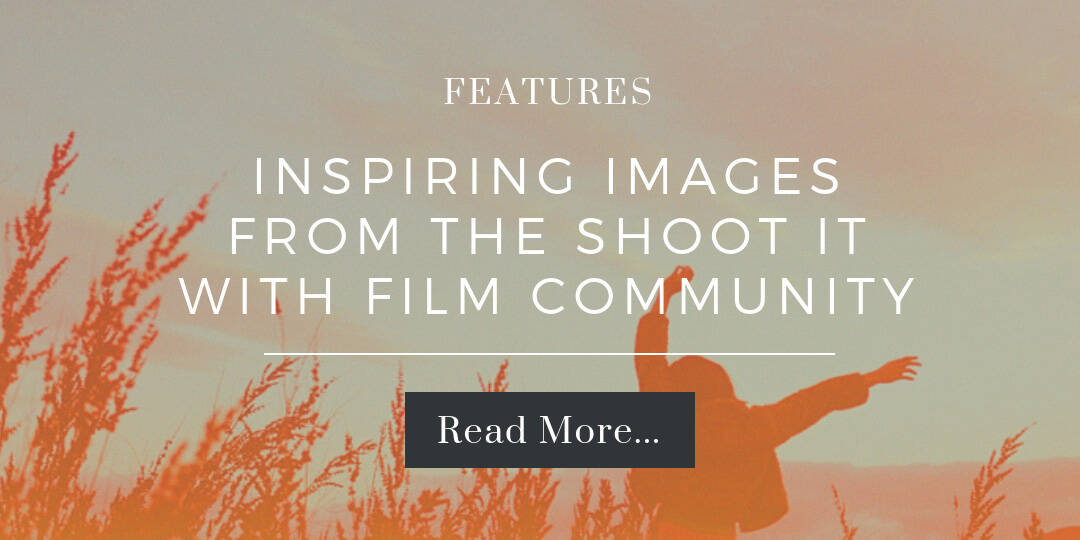 Inspiring film photography on Shoot It With Film