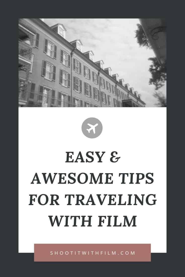 Tips for Traveling and Flying with Film on Shoot It With Film