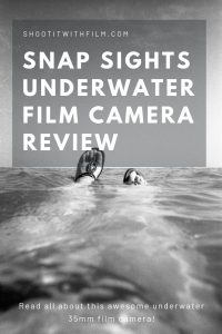 Snap Sights Underwater 35mm Film Camera Review