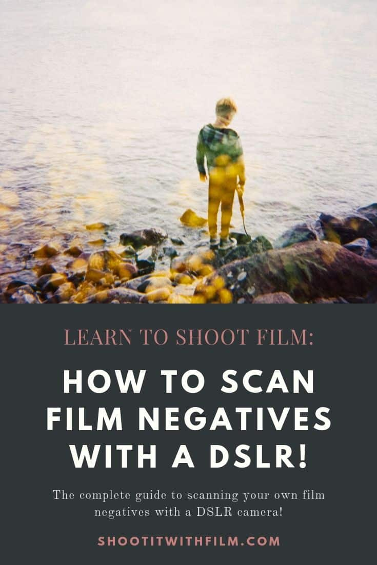 How to Scan Film Negatives with a DSLR