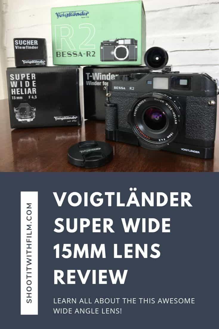 Voigtländer Super Wide 15mm Lens Review