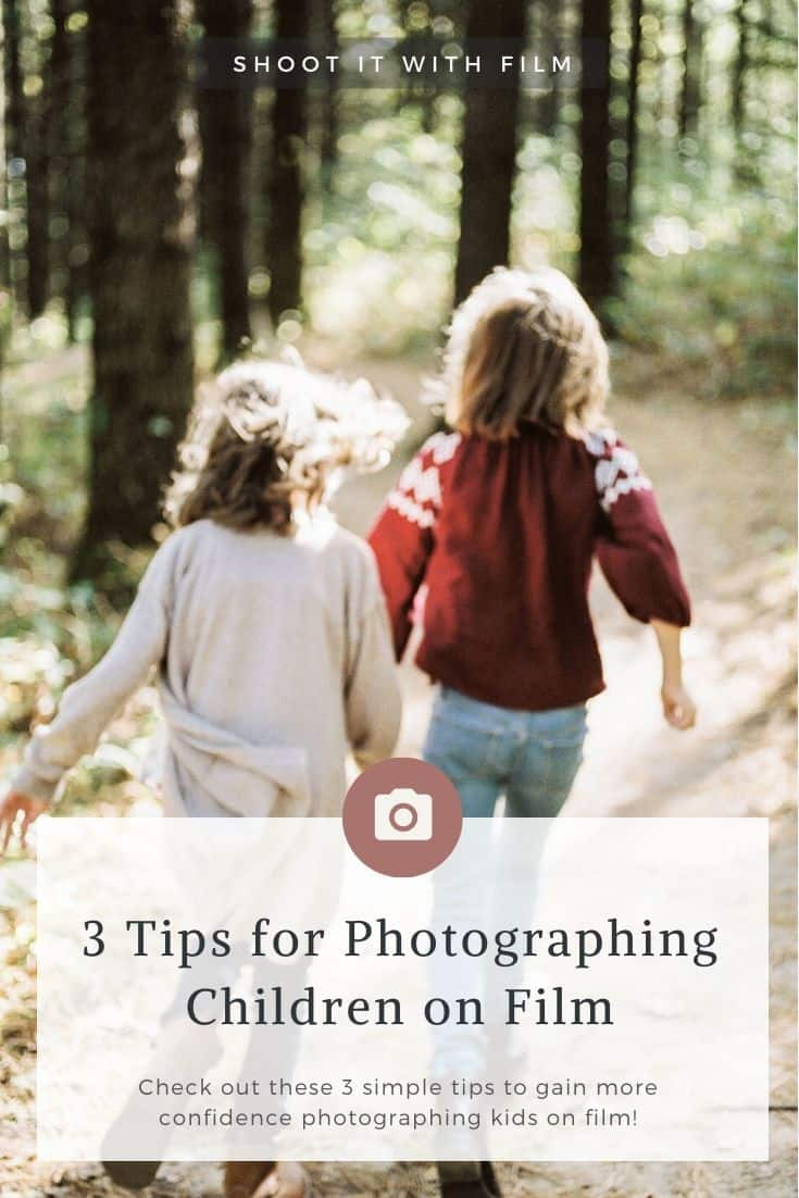 3 Tips for Photographing Children on Film