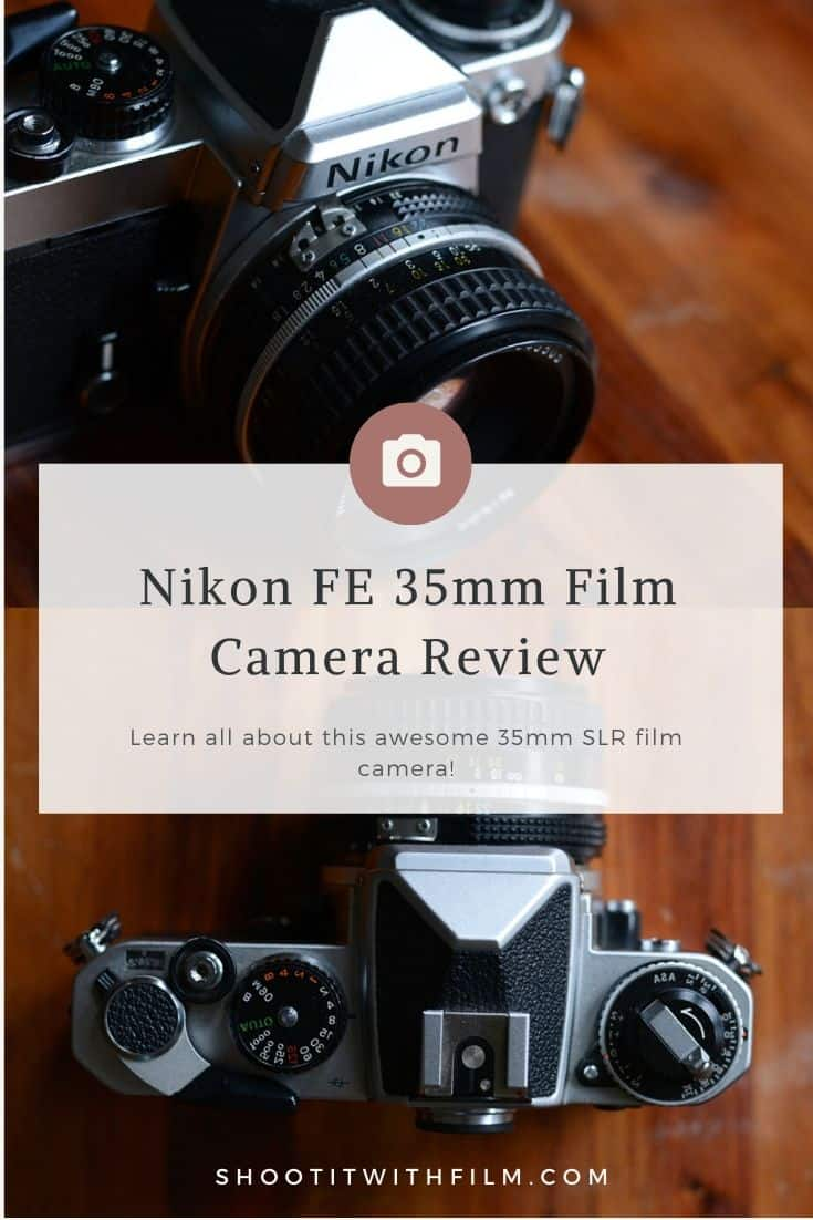 Nikon FE 35mm Film Camera Review