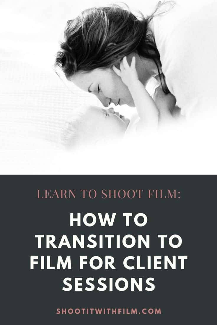Learn Film Photography: How to transition to film for client sessions