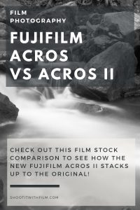 Fujifilm Acros vs Fujifilm Acros II