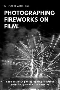 Photographing Fireworks on Film