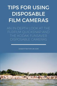 Tips for Using Disposable Film Cameras