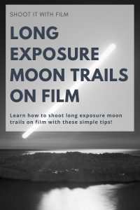 How to Shoot Long Exposure Moon Trails on Film