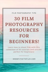 Film Photography Resources for Beginners - Learn to Shoot Film