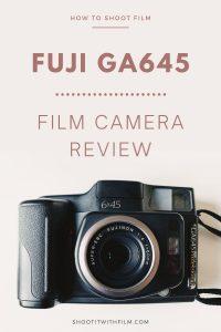 Fuji GA645 Review Medium Format Film Camera on Shoot It With Film