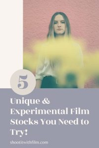 5 Unique & Experimental Film Stocks You Need to Try